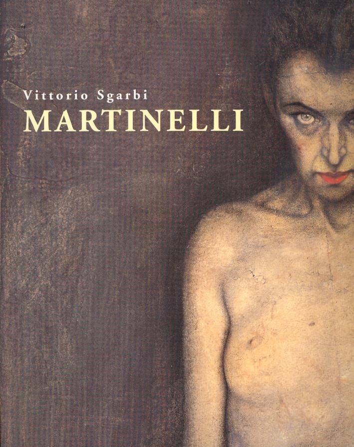 Martinelli. Opere 1996-1998