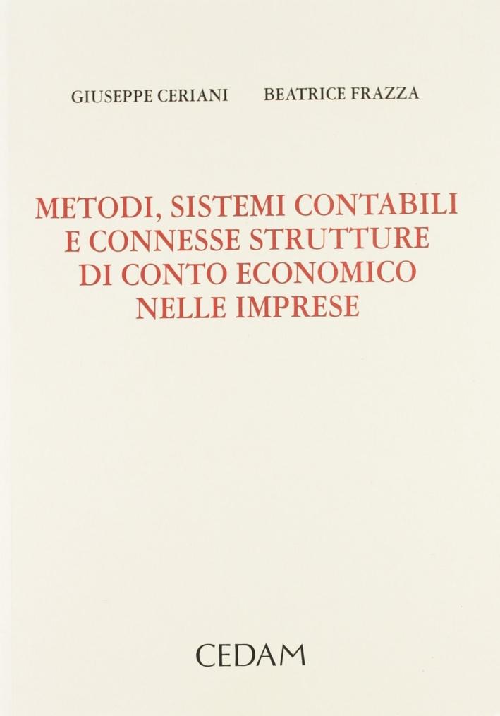 Metodi, sistemi contabili e connesse strutture di conto economico nelle imprese