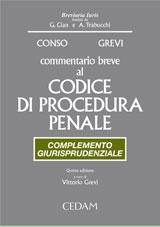 Commentario breve al Codice di Procedura Penale. Complemento giurisprudenziale