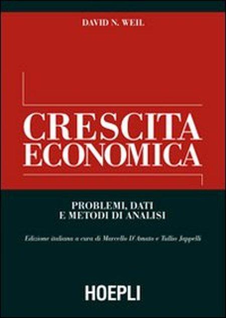 Crescita economica. Problemi, dati e metodi di analisi