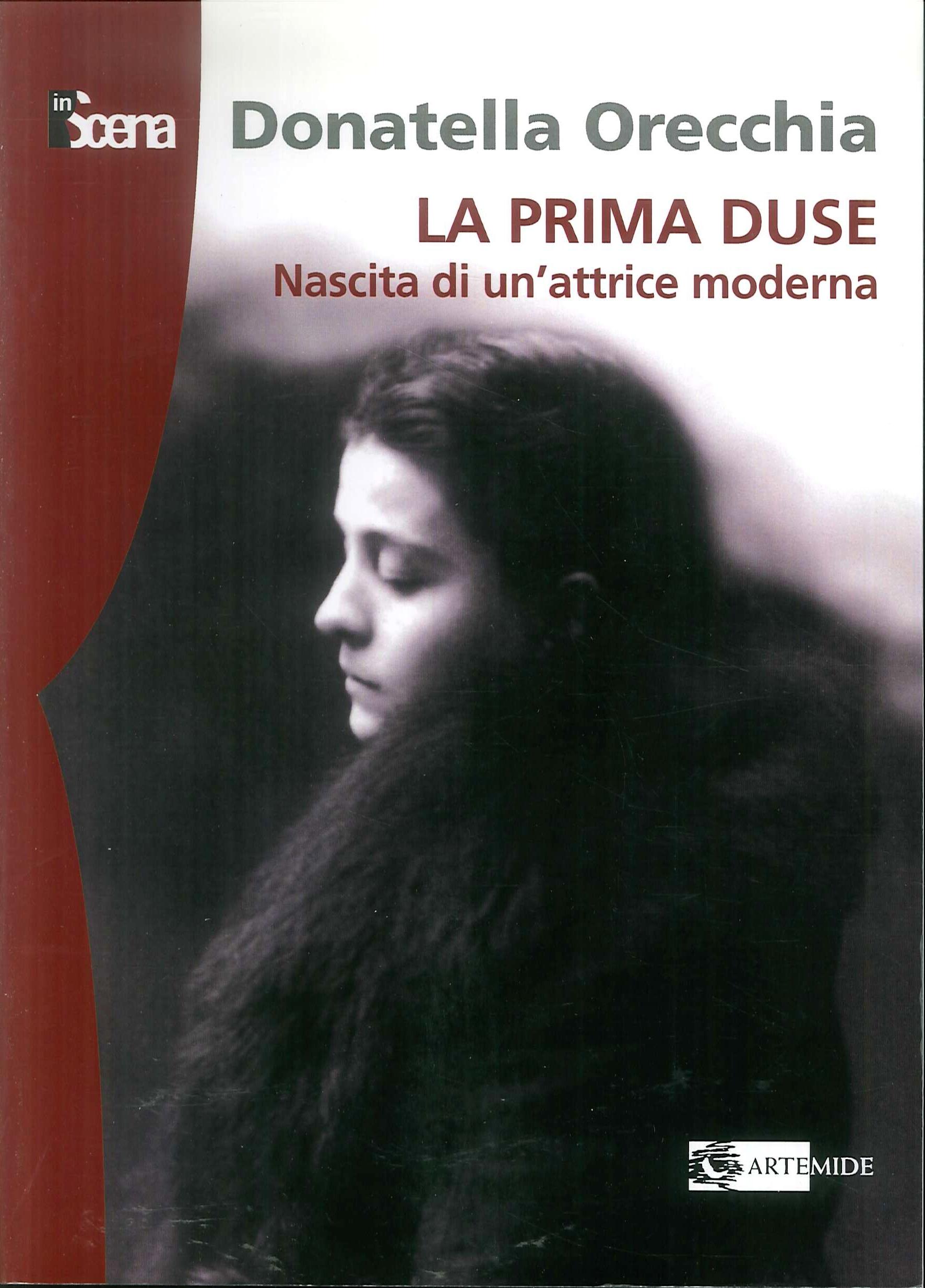 La prima Duse. Nascita di una attrice moderna (1879-1886)