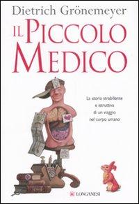 Il piccolo medico. Ediz. illustrata