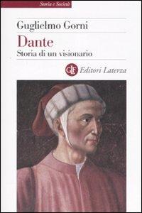 Dante. Storia di un visionario