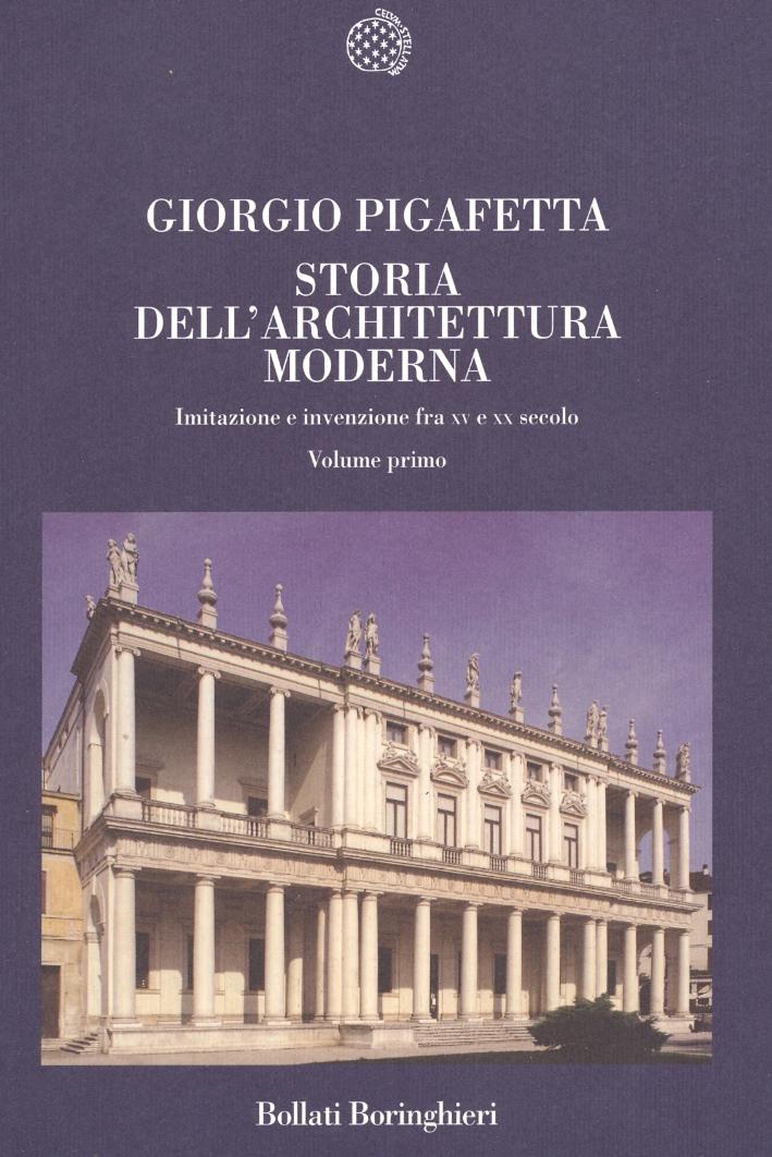 Storia dell'architettura moderna. Imitazione e invenzione fra XV e XX secolo