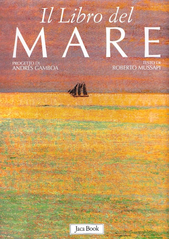 Il libro del mare. Ediz. illustrata