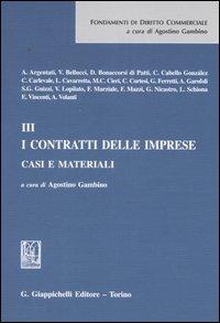 Casi e materiali. Vol. 3: I contratti delle imprese...