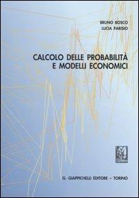 Calcolo delle probabilità e modelli economici