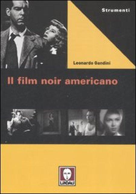 Il film noir americano.