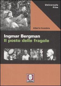 Ingmar Bergman. Il posto delle fragole.