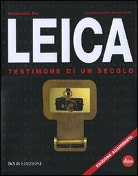 Leica. Testimone di un secolo. Ediz. illustrata