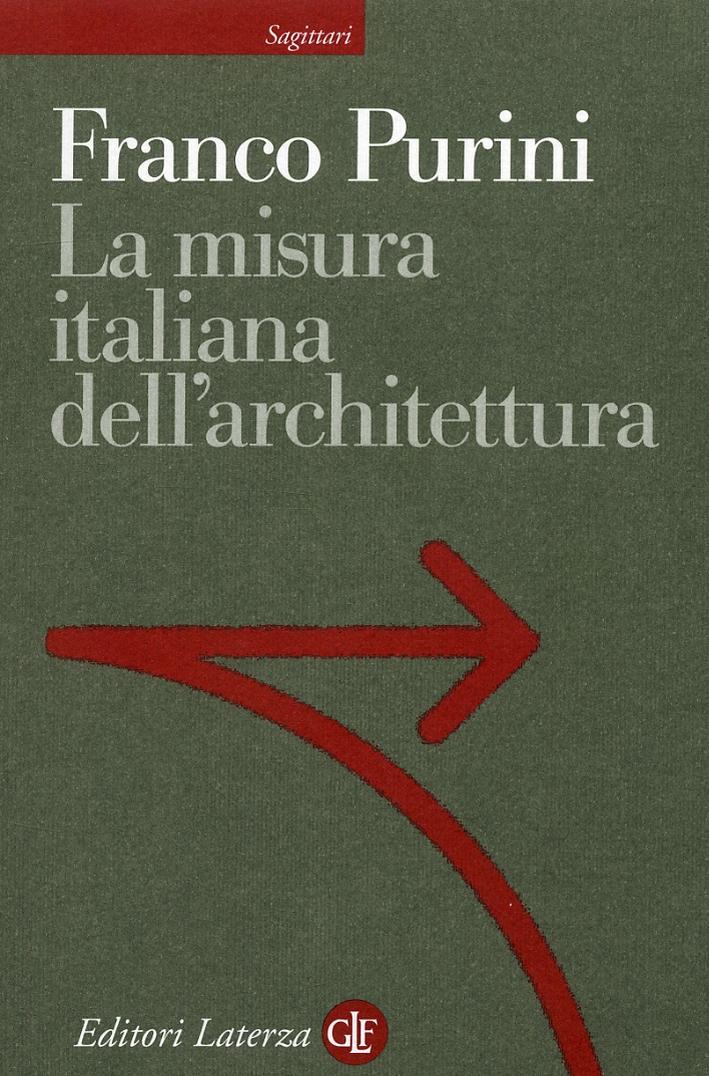 La misura italiana dell'architettura.