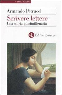 Scrivere lettere. Una storia plurimillenaria.