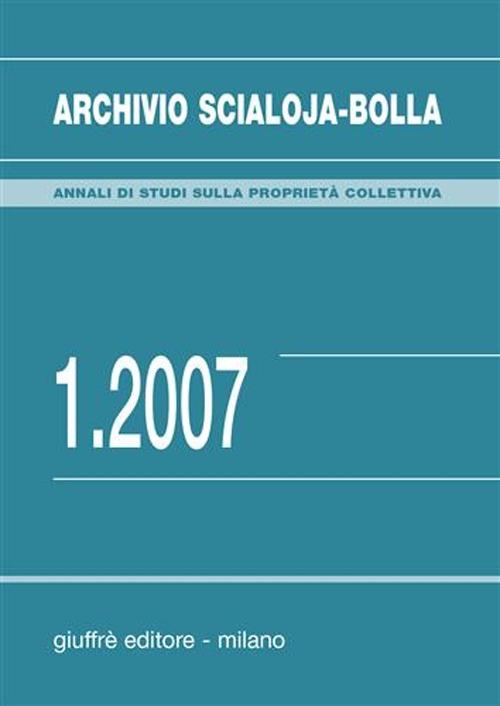 Archivio Scialoja-Bolla (2007). Vol. 1.