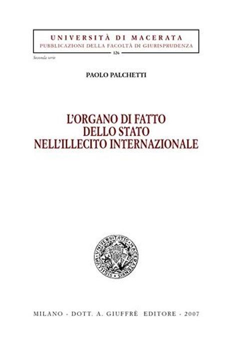 L'organo di fatto dello Stato nell'illecito internazionale.