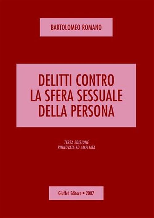 Delitti contro la sfera sessuale della persona.