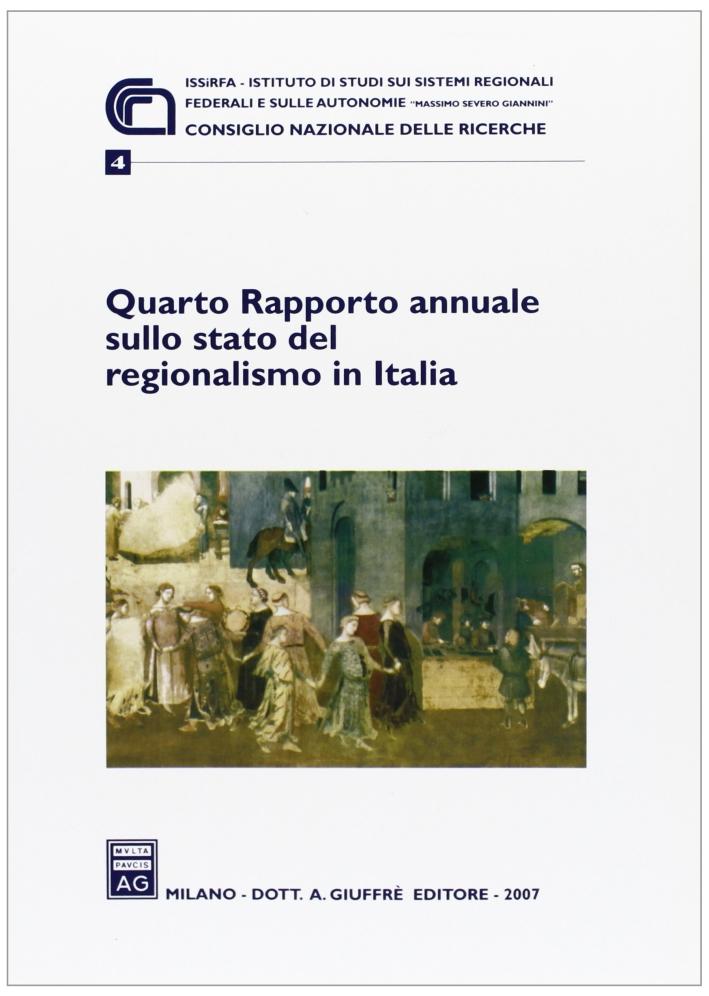 Quarto Rapporto annuale sullo stato del regionalismo in Italia (2007).