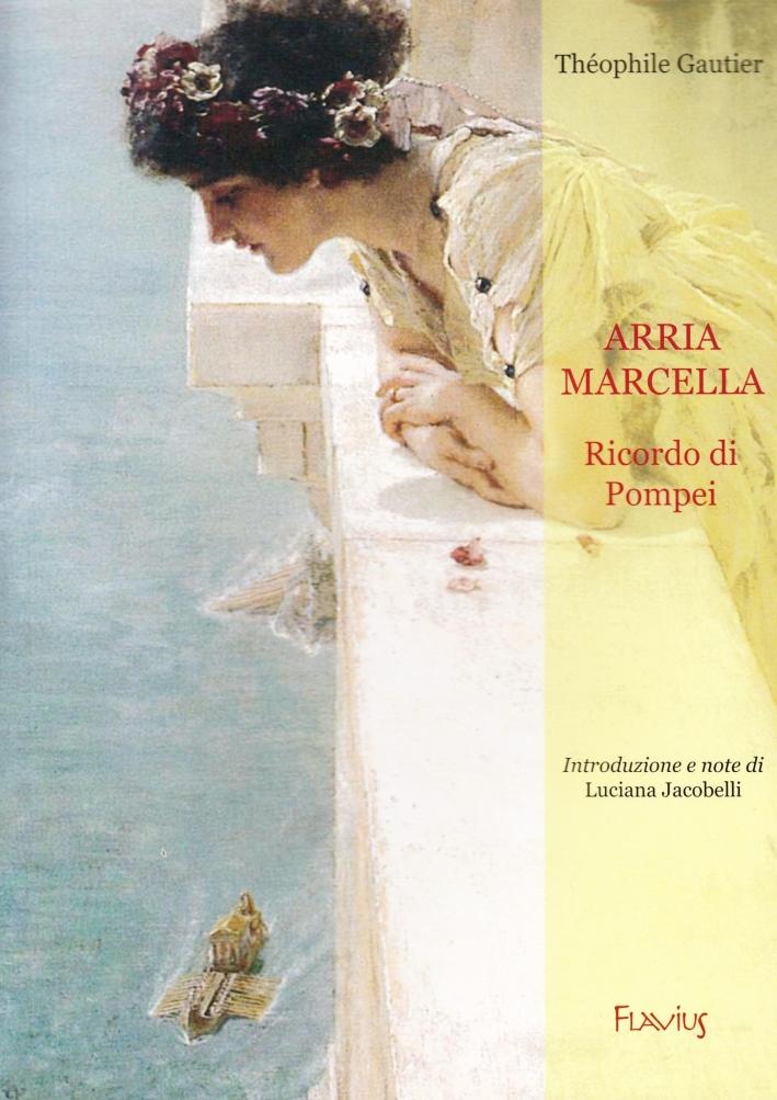 Arria Marcella. Ricordo di Pompei