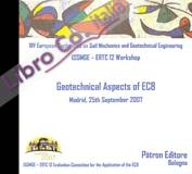 Geotechnical Aspects of EC8. XIV European Conference on Soil Mechanics and Geotechnical Engineering. Madrid 2007