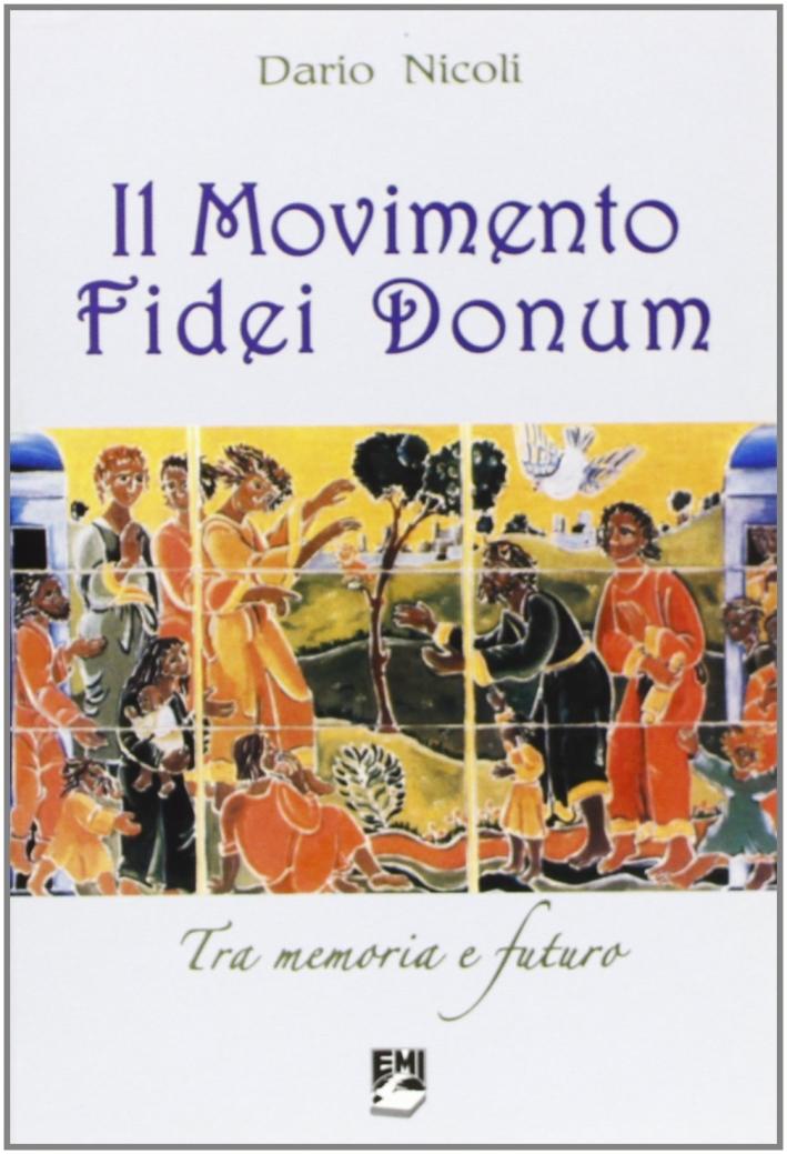 Il Movimento Fidei Donum. Tra memoria e futuro