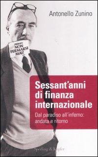 Sessant'anni di finanza internazionale