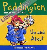 Paddington Bear Up and About