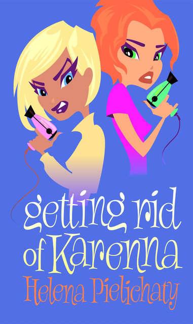 Getting Rid of Karenna