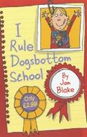 I Rule Dogsbottom School