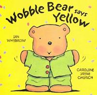 Wobble Bear Says Yellow