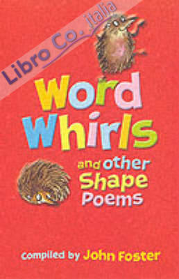 Word Whirls and Other Shape Poems