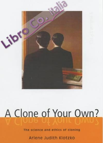 A Clone of Your Own?