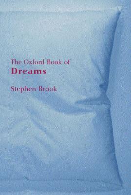 The Oxford Book of Dreams