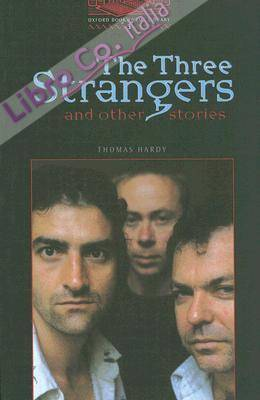 The Three Strangers and Other Stories.
