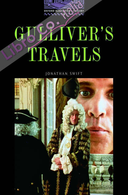 The Oxford Bookworms Library: Stage 4: 1,400 Headwords Gulliver's Travels.