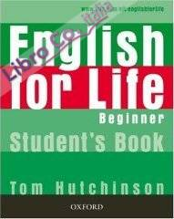 English for Life Beginner: Student's Book.