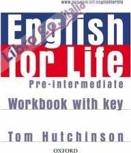 English for Life Pre-intermediate: Workbook with Key.