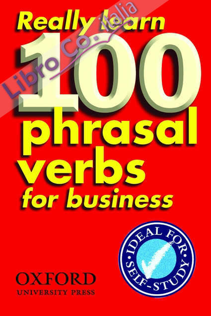 Really Learn 100 Phrasal Verbs for Business.