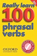 Really Learn 100 Phrasal Verbs.