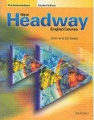 New Headway English Course (Pre-intermediate level).
