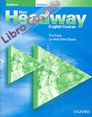 New Headway English Course (Beginner level).