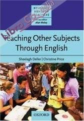 Teaching Other Subjects Through English (CLIL).