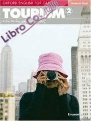 Oxford English for Careers: Tourism 2: Student's Book.