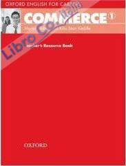 Oxford English for Careers: Commerce 1: Teacher's Resource Book