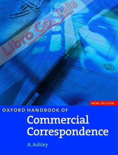 Oxford Handbook of Commercial Correspondence.