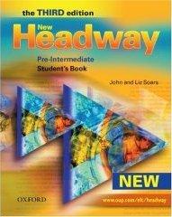 New Headway (Pre-intermediate level).
