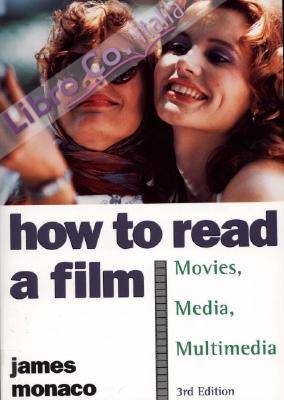 How to Read a Film.