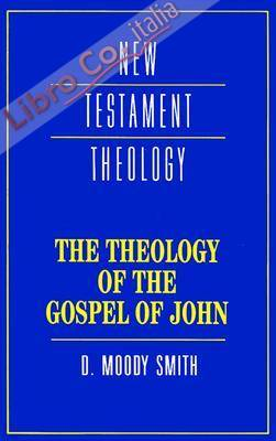 The Theology of the Gospel of John