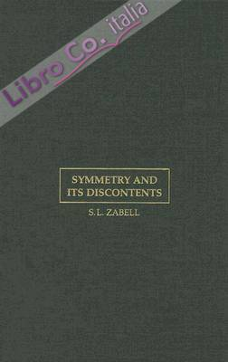 Symmetry and Its Discontents: Essays on the History of Inductive Probability