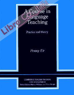 A Course in Language Teaching: Practice of Theory