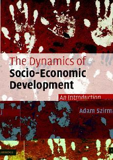 The Dynamics of Socio-Economic Development: An Introduction