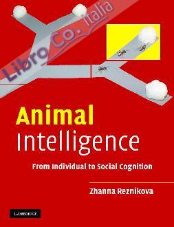 Animal Intelligence: From Individual to Social Cognition